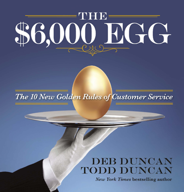 The $6,000 Egg by Deb and Todd Duncan
