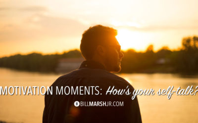 Motivation Moments: How's Your Self-Talk?